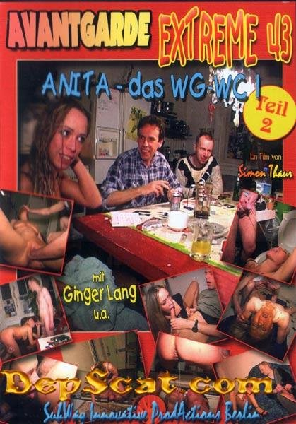 Avantgarde Extreme 43 - Das WG-WC Teil 2 Anita - Scat / Domination [SD/1.10 GB]