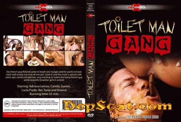 [SD-2021] - Toilet Man Gang Adriana, Camila, Suelen, Lucia, Bel, Tania and Roland - Domination / Japan Scat [SD/578 MB]