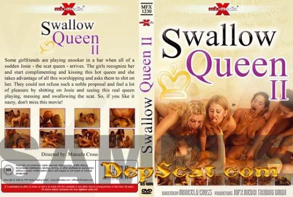 MFX-1230 Swallow Queen II Josie, Cristina, Ayumi, Perla, Raquel, Ravana, Milly - Lesbians, Scatology [DVDRip/715 MB]