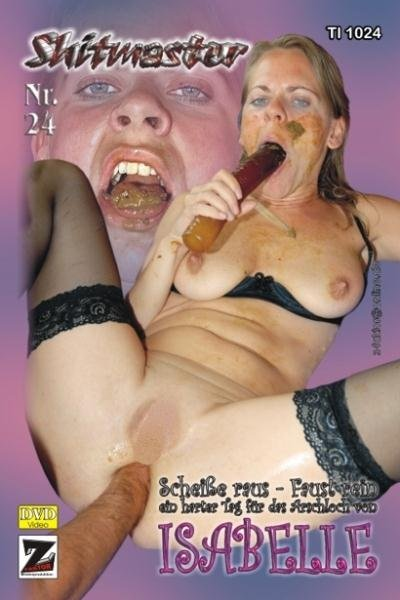 Shitmaster 24 Isabelle - Germany, Domination Scat [DVDRip/504 MB]
