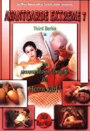 Bergriffe Des Herrn Karl - Die Unvorstellbaren Avantgarde Extreme 7 - Blowjob, Farting [DVDRip/750 MB]