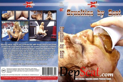 2035 Cruelties By Scat Bia, Francine, Jade, Fernanda - Eat shit, Smearing, Domination [SD/425 MB]