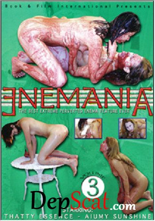 Enemania Volume 3 - Enema With 2 Young Lesbians Thatty Essence, Aiumy Sunshine - Vomit, Lesbian, Brazil [SD/811 MB]
