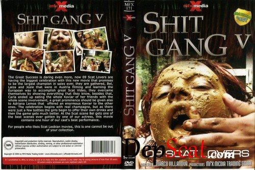 171 Shit Gang 5 Adriana, Bel, Viviane Alves, Deb, Fatima, Josie, Laysa, Simone, Telma - Smearing, Gang [SD/327 MB]